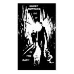 Ghost Hunters do it in the dark business cards