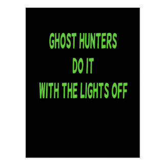 Ghost Hunters Do It Postcard