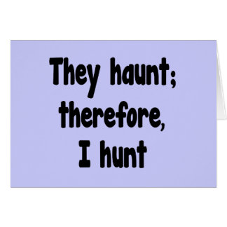 Ghost Hunter's Philosophy - Blue Background Card