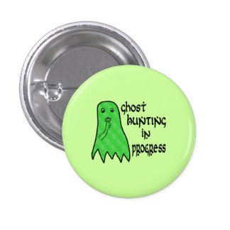 Ghost Hunting In Progress - Green Background Button