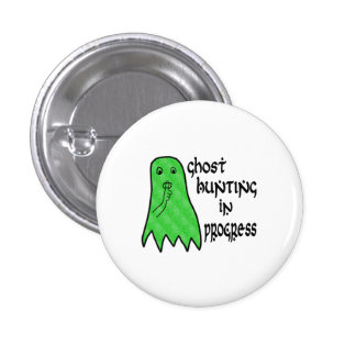 Ghost Hunting In Progress - Pick Background Color Pin