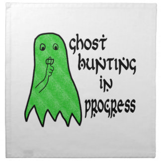 Ghost Hunting In Progress - Pick Background Color Cloth Napkin
