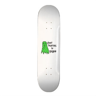 Ghost Hunting In Progress - Pick Background Color Skateboard
