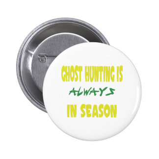 Ghost Hunting Season Buttons