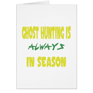 Ghost Hunting Season Card