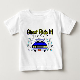 Ghost Ride It Baby T-Shirt