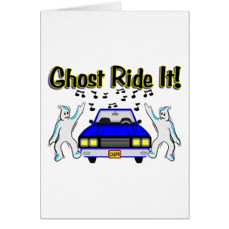 Ghost Ride It Card