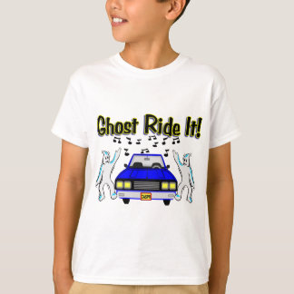 Ghost Ride It T-Shirt