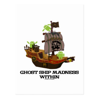 Ghost Ship Madness Within Android Developer Post Cards