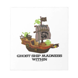 Ghost Ship Madness Within (Developer Bug Droid) Memo Notepad
