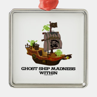 Ghost Ship Madness Within (Developer Bug Droid) Ornaments