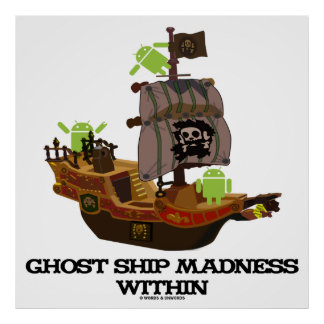 Ghost Ship Madness Within (Developer Bug Droid) Print
