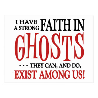 Ghosts Exist Postcard