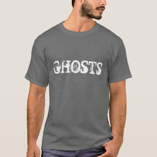 GHOSTS T-Shirt