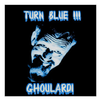 Ghoulardi  (Turn Blue) Customizable Matte Poster