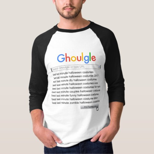 Ghoulgle Last Minute Halloween Costume Search 2017 T_Shirt