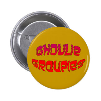 Ghoulie Groupies Button