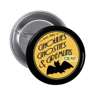 Ghoulies Ghosties and Gremlins Pin