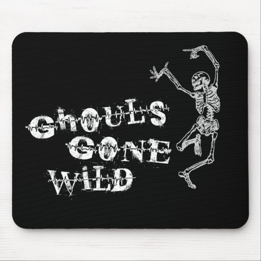 Ghouls Gone Wild Mouse Pad