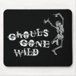 Ghouls Gone Wild Mousepad