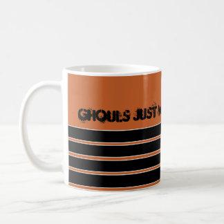 Ghouls just wanna have fun Halloween Mug