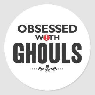 Ghouls Obsessed Round Sticker
