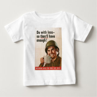 GI Do With Less Poster Baby T-Shirt