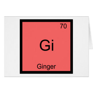 Gi - Ginger Chemistry Periodic Table Symbol Greeting Card