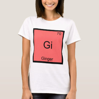 Gi - Ginger Funny Chemistry Element Symbol T-Shirt