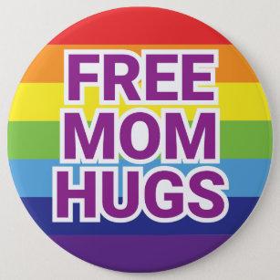"Giant 6"" FREE MOM HUGS Rainbow Button"