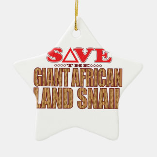 Giant African Land Snail Save Ceramic Ornament