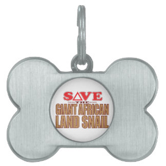Giant African Land Snail Save Pet Tag