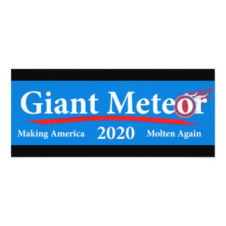 Giant Meteor 2020 Making America Molten Again Card