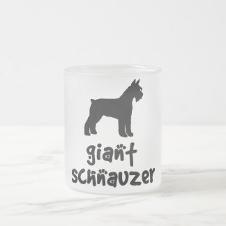 Giant Schnauzer With Cool Text 10 Oz Frosted Glass Coffee Mug