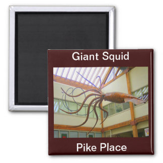 Giant Squid Pike Place Market Seattle, WA Magnet