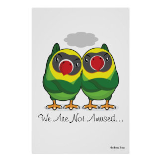 Giant 'We Are Not Amused' Lovebirds Poster
