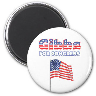Gibbs for Congress Patriotic American Flag 2 Inch Round Magnet