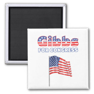 Gibbs for Congress Patriotic American Flag 2 Inch Square Magnet