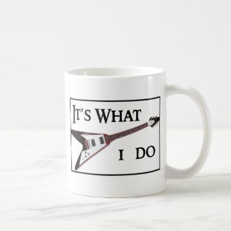 GIBSON FLYING V-IT'S WHAT I DO COFFEE MUG