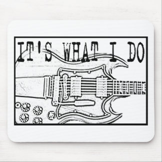 GIBSON SG-IT'SWHAT I DO MOUSE PAD