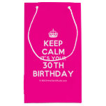 [Crown] keep calm it's your 30th birthday  Gift Bag Small Gift Bag