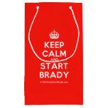 [Crown] keep calm and start brady  Gift Bag Small Gift Bag