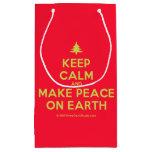 [Xmas tree] keep calm and make peace on earth  Gift Bag Small Gift Bag