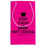 [Cup] keep calm and drink hot cocoa  Gift Bag Small Gift Bag