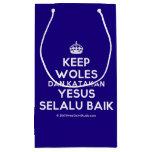 [Crown] keep woles dan katakan yesus selalu baik  Gift Bag Small Gift Bag