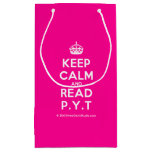 [Crown] keep calm and read p.y.t  Gift Bag Small Gift Bag