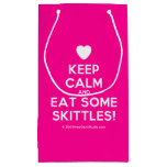 [Love heart] keep calm and eat some skittles!  Gift Bag Small Gift Bag