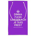 [Crown] dinna fash sassenach je suis prest  Gift Bag Small Gift Bag