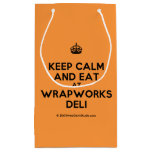 [Crown] keep calm and eat at wrapworks deli  Gift Bag Small Gift Bag