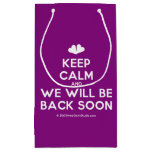 [Two hearts] keep calm and we will be back soon  Gift Bag Small Gift Bag
